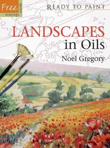 Landscapes in Oils (Ready to Paint) by Noel Gregory (2009-11-01)