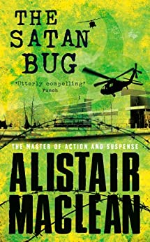 The Satan Bug by [MacLean, Alistair]