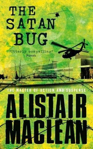 The Satan Bug (English Edition) por Alistair MacLean