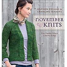 November Knits: Inspired Designs for Changing Seasons (English Edition)