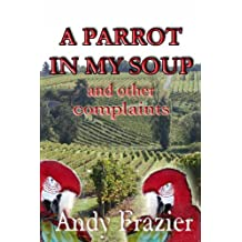 A Parrot in My Soup