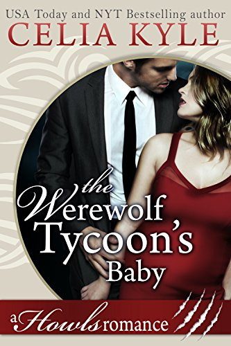 the-werewolf-tycoons-baby-paranormal-werewolf-secret-baby-romance-howls-romance-book-1-english-editi