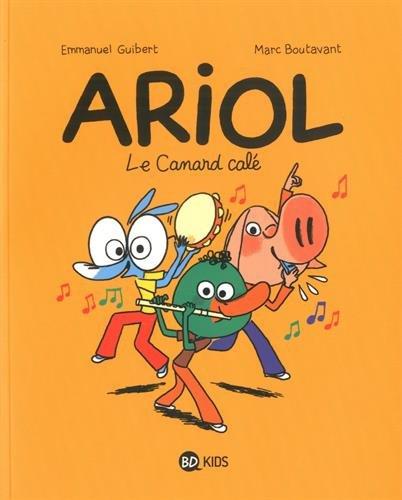 Ariol (13) : Le canard calé