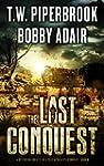 The Last Conquest: A Dystopian Societ...