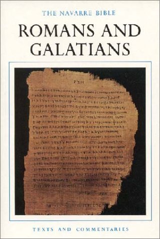 The Navarre Bible: Romans and Galatians (The Navarre Bible: New Testament) by Luis Alonso Martín (1998-01-01)