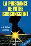 Telecharger Livres La puissance de votre subconscient (PDF,EPUB,MOBI) gratuits en Francaise