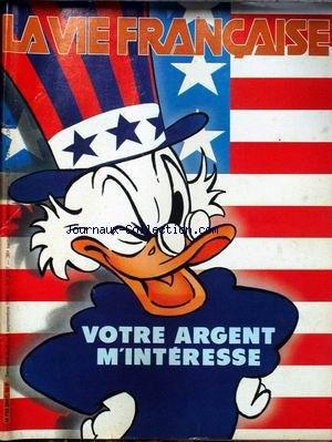 VIE FRANCAISE (LA) [No 2047] du 03/09/1984 - VOTRE ARGENT M'INTERESSE. par Collectif