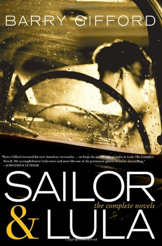 Sailor and Lula: The Complete Novels