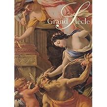 Grand Siecle - Peintures Françaises du XVIIé siècle dans les Collections Publiques Françaises