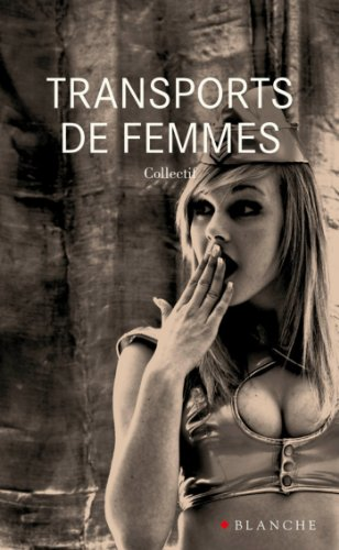 Transports De Femmes [Pdf/ePub] eBook