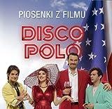 Disco Polo Piosenki z filmu