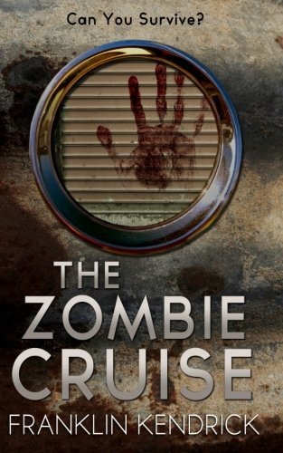 The Zombie Cruise: Volume 2 (Can You Survive?)