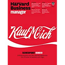 Harvard Business Manager 4/2017: Kauf Mich