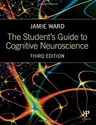 The Student's Guide to Cognitive Neuroscience by Jamie Ward (2015-01-21)