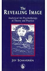 The Revealing Image by Joy Schaverien (2009-05-14) Paperback