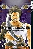 Black Clover 06: Der Mann, der den Tod zerlegt