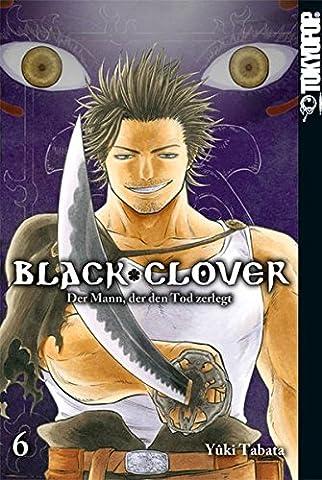 Black Clover 06: Der Mann, der den Tod zerlegt (Black & Decker Router)
