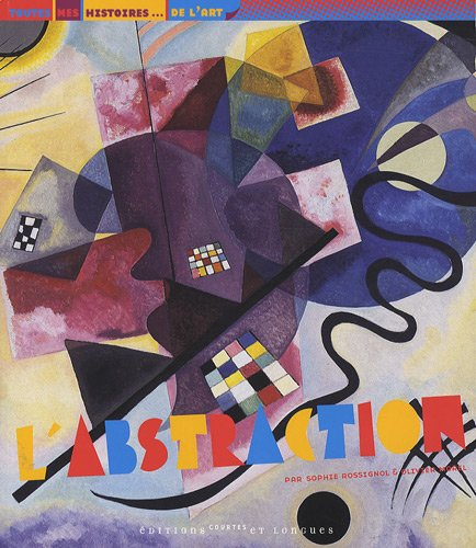 L'abstraction par Sophie Rossignol, Olivier Morel