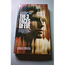 The 3 Faces of Eve by Corbett H.; Cleckley, Hervey M. Thigpen (1957-08-01)