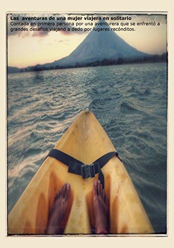 Aventuras de una viajera en solitario por Silvina Lípari