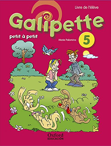 Galipette Petit 5.º Primaria. Pack Livre de l'élève - 9780190513245 (Galipette Petit à Petit)