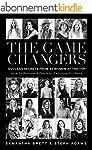 The Game Changers: Success Secrets Fr...