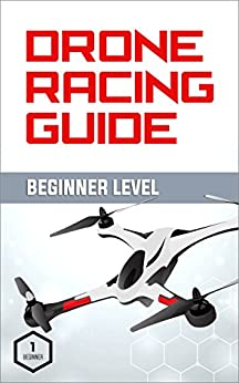 Descargar En Elitetorrent Drone Racing Guide - Beginner Level: The Complete Guide to Drone Racing Vol 1 En PDF Gratis Sin Registrarse