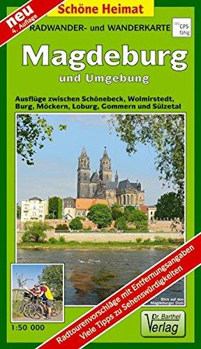 Radwander- und Wanderkarte Magdeburg und Umgebung: Ausflüge zwischen Wolmirstedt, Burg, Loburg, Möckern, Gommern, Schönebeck und Lindau. 1:50000 (Schöne Heimat)