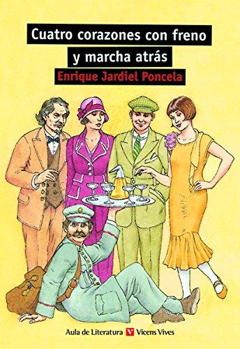 CUATRO CORAZONES CON FRENO..N/C: 000001 (Aula de Literatura) - 9788431681890 por Mª Jose Conde Guerri