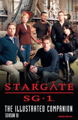 """Stargate SG-1"": The Illustrated Companion Season 10"