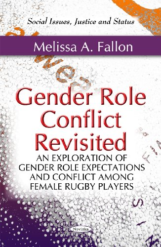 Gender Role Conflict Revisited: An Exploration of Gender Role Expectations and Conflict Among Female Rugby Players