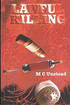 Lawful Killing (Meadows and Fields Book 1) (English Edition) par [Unstead, M. C.]