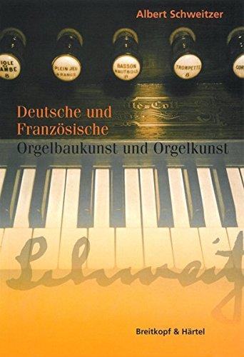 Deutsche und Französische Orgelbaukunst und Orgelkunst (BV 230)