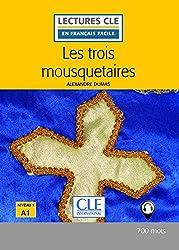 Les trois mousquetaires - Niveau 1/A1 - Lectures CLE en Français facile - Livre - 2ème édition