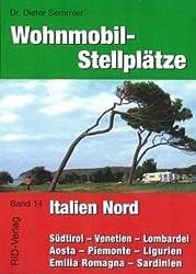 Wohnmobil-Stellplätze Italien Nord: Norditalien und Sardinien
