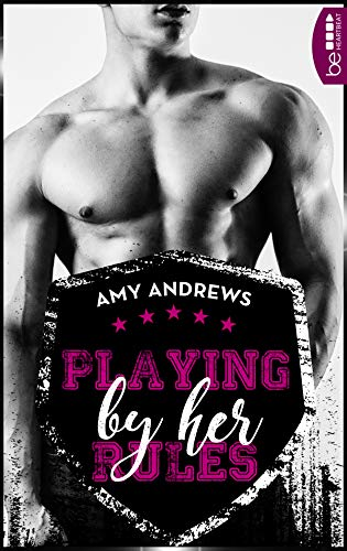 Playing by her Rules (Hot Sidney Rugby Players 1)