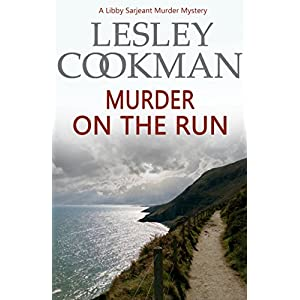 Murder on the Run (A Libby Sarjeant Murder Mystery Book 17)