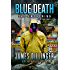 Blue Death: The Awakening (BLUE DEATH - A DR. JACK MIDDLETON THRILLER Book 1)