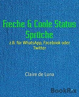 Freche Coole Status Sprüche Zb Für Whatsapp Facebook