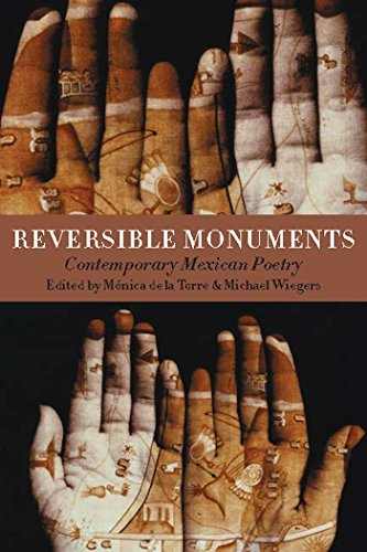 Reversible Monuments: Contemporary Mexican Poetry (A Kagean Book)