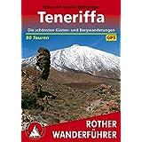 Teneriffa: Die schönsten Küsten- und Bergwanderungen – 80 Touren