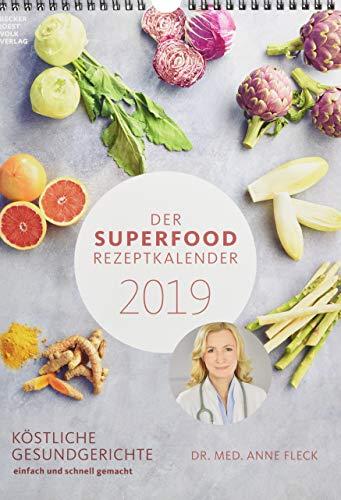 Der Superfood-Rezeptkalender 2019 - Rezeptkalender (24 x 34) - Küchenkalender - gesunde Ernährung