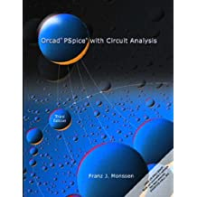 OrCAD PSpice with Circuit Analysis by Franz J. Monssen (2000-11-07)