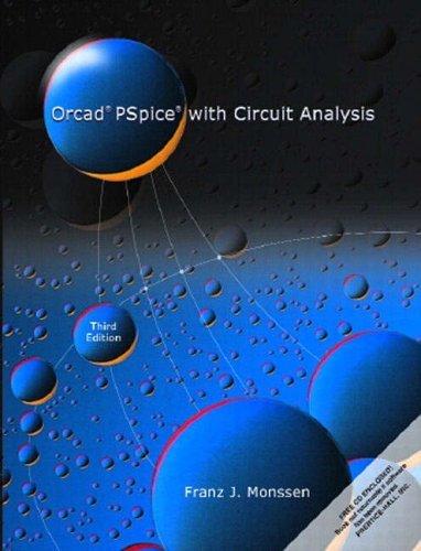 OrCAD PSpice with Circuit Analysis by Franz J. Monssen (2000-11-07) par Franz J. Monssen