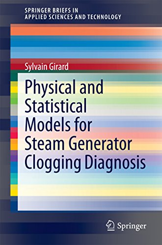 Physical And Statistical Models For Steam Generator Clogging Diagnosis (springerbriefs In Applied Sciences And Technology) por Sylvain Girard epub