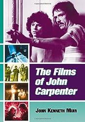 The Films of John Carpenter by John Kenneth Muir (2005-03-02)