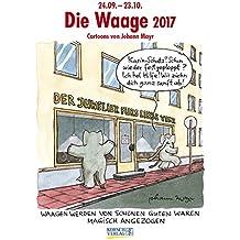 Waage 2017: Sternzeichen-Cartoonkalender