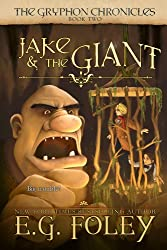 Jake & The Giant (The Gryphon Chronicles, Book 2) (English Edition)