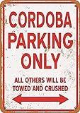 Shimeier Cordoba Parking Only Iron Poster Retro Vintage Tin