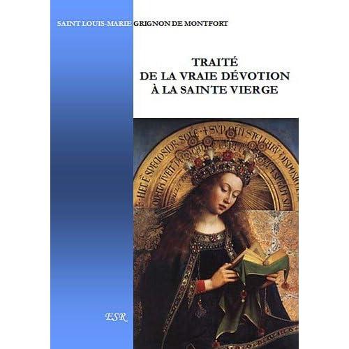 Traité de la vraie dévotion de la Sainte Vierge